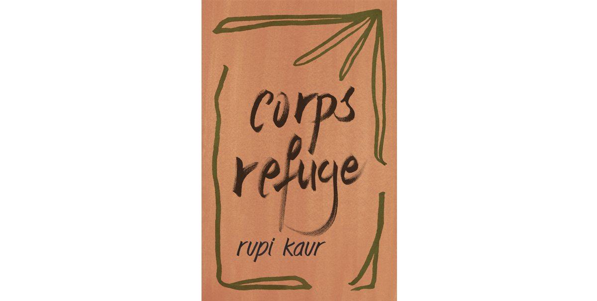 Corps refuge, de Rupi Kaur, 22 $, Renaud-Bray