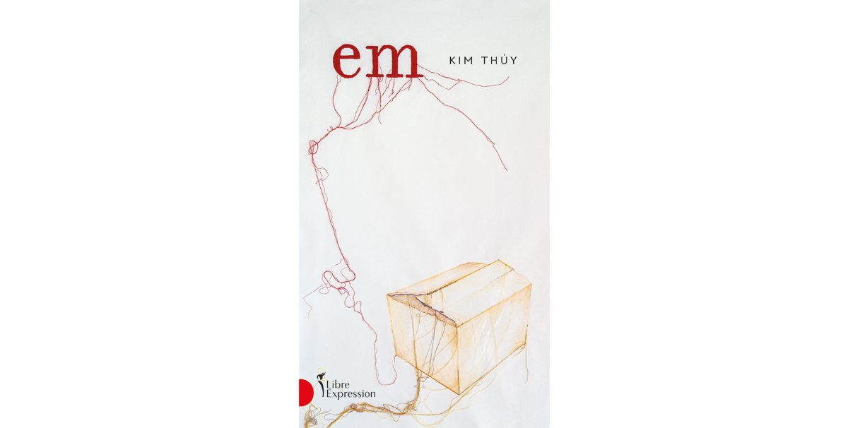 Em, de Kim Thuy, 24,95 $, Renaud-Bray